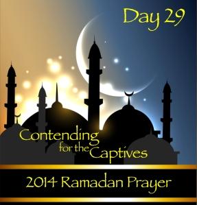 2014 Ramadan Prayer Day 29