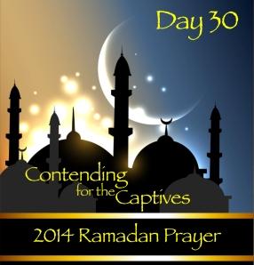 2014 Ramadan Prayer Day 30